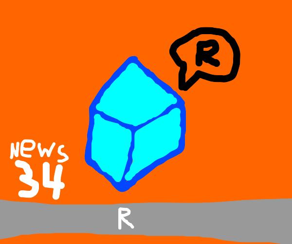 """Global News: Blue Cube says """"R."""""""