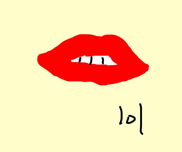 lips and teeth