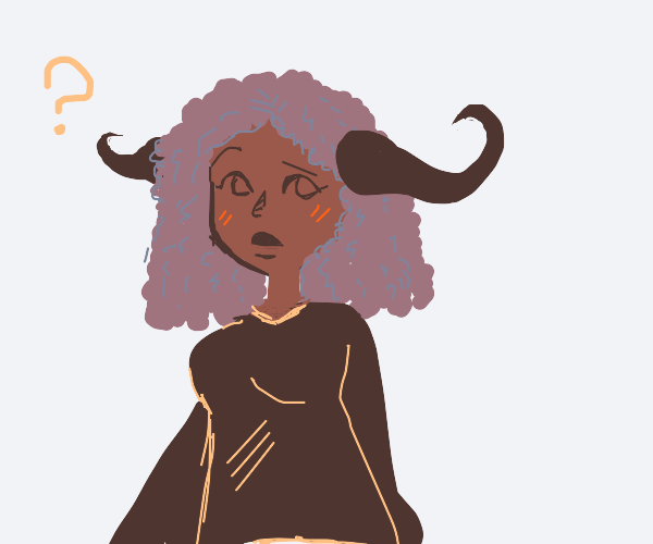 She's confused that she grew buffalo horns
