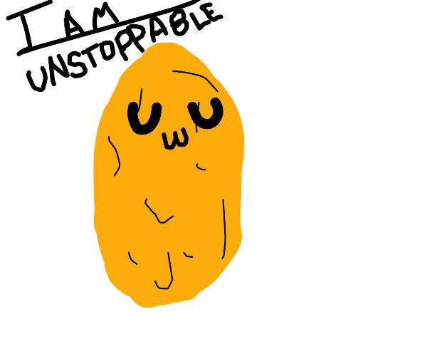 unstoppable potato