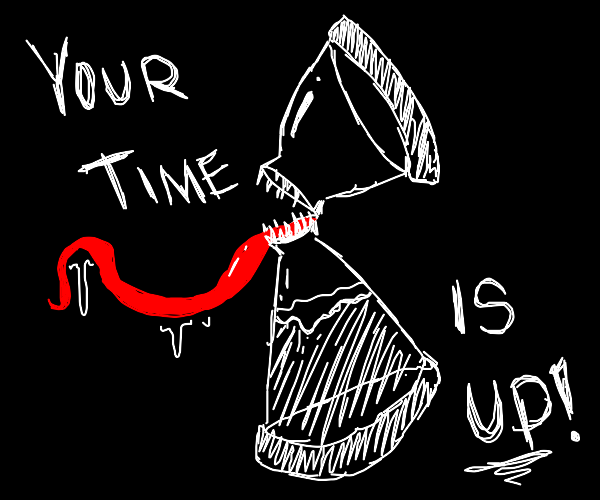 Mimic hourglass says your time is up