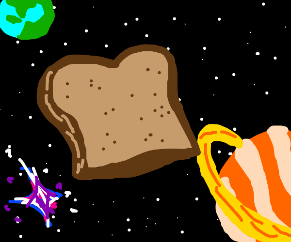 Toast in space!!!