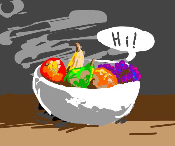 Fruit bowl says 'hi'