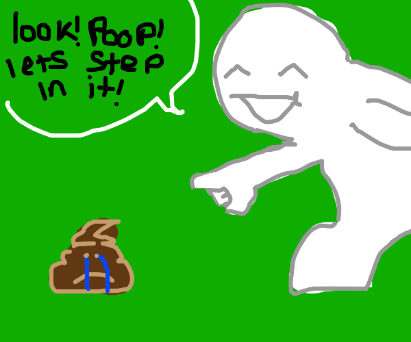 Stepping in poop