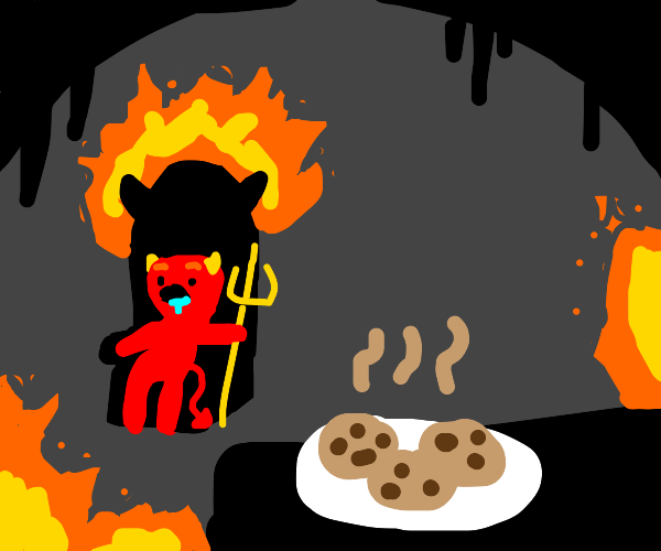 Satan can smell your cookies