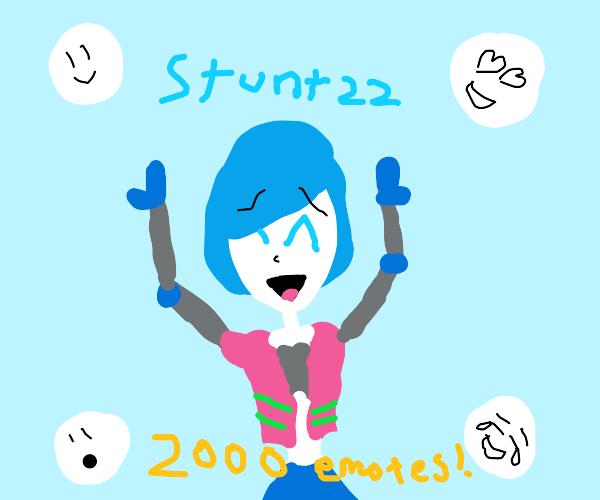 Stunt22 thanks for 2000 emotes