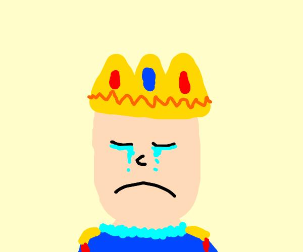 sad king :(
