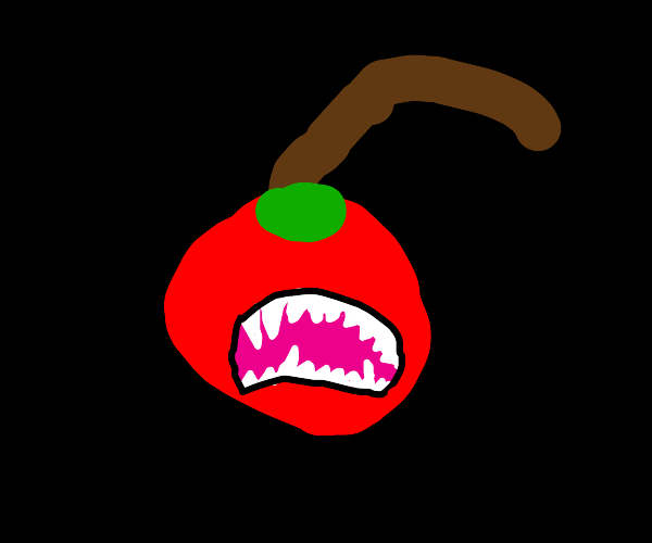 A monstercherry with lots of teeth