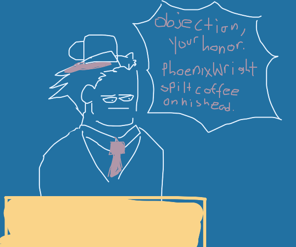phoenix wright spilled coffee on his head