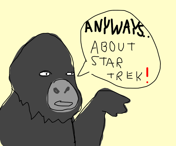 gorilla with glasses talking about star trek