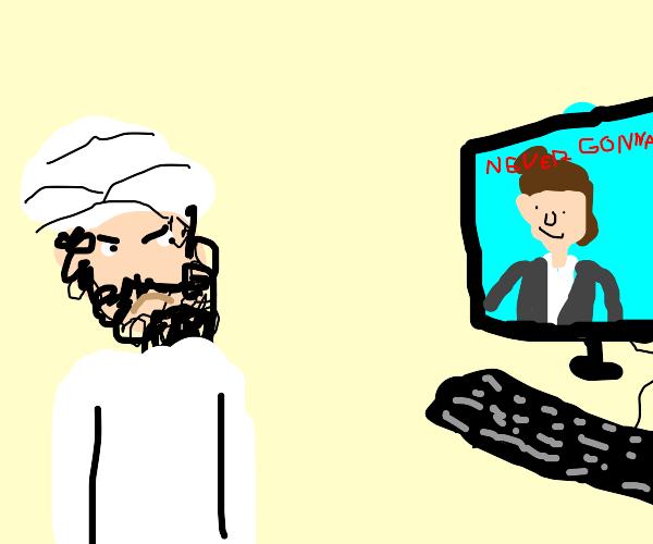 Osama gets rick rolled