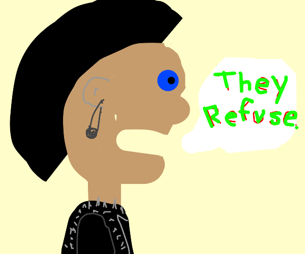 Punk says they refuse