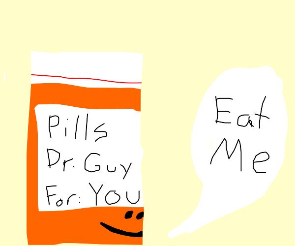 bottle of pills telling you to take ur meds