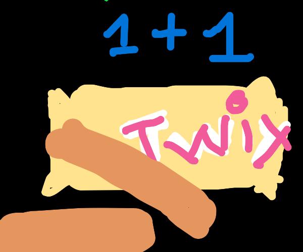 1+1=twix