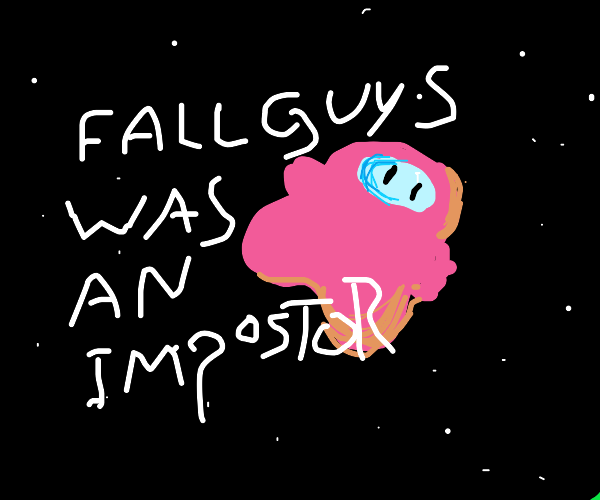 fall guys is the imposter