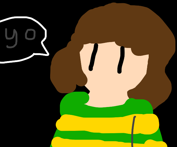 chara saying yo