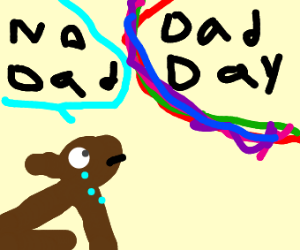 Dog has no dad on fathers day