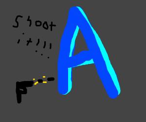 Shoot the Big Blue A!