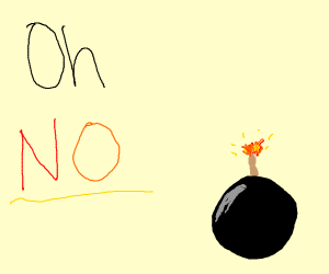 oh no the bomb will explode