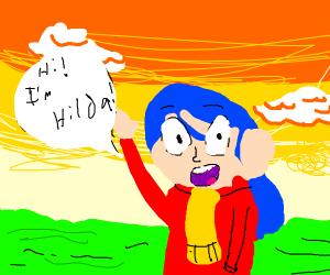 """Hilda says """"I'm Hilda.."""""""