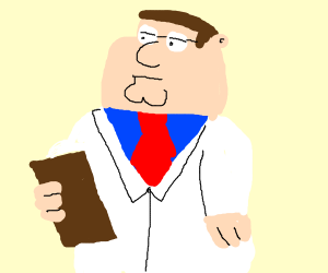 Peter Griffin is a medic