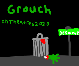 Oscar the Grouch are you home