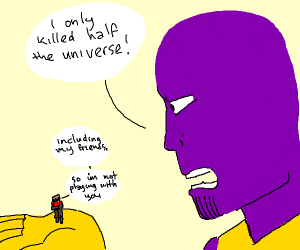 Antman wont play with Thanos