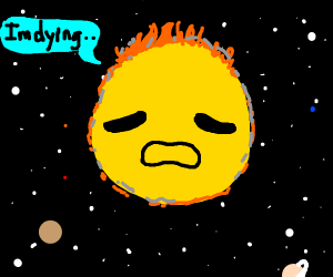 The sun is dying