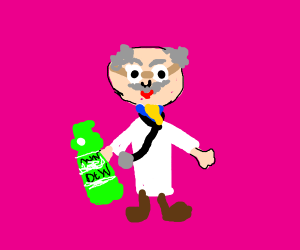 doctor perscribes mountain dew to you