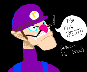 waluigi says he is the best which is true