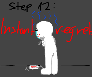 Step 11: Eat your arms