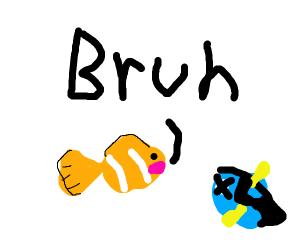 nemo says bruh