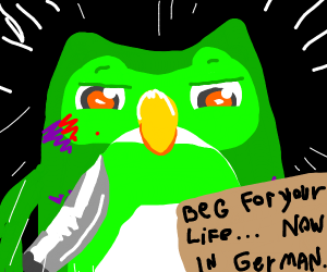 Beg for your life in German - Duolingo Owl