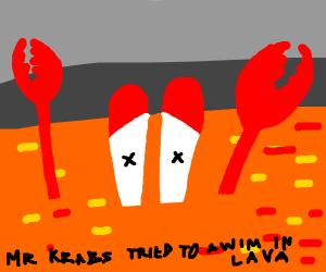 Mr crabs dies in lava