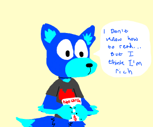 illiterate furry is rich