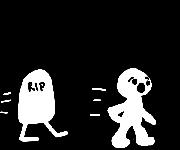being chased by tombstones with legs