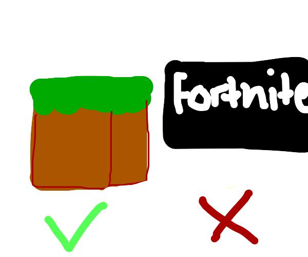 Minecraft good, fortnite bad