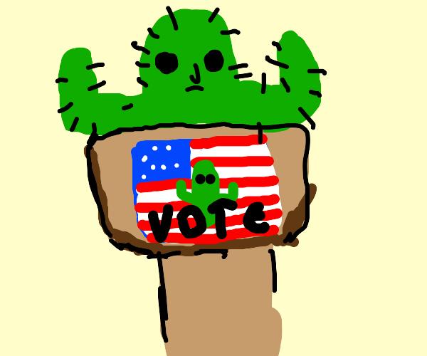 sentient cactus runs for president