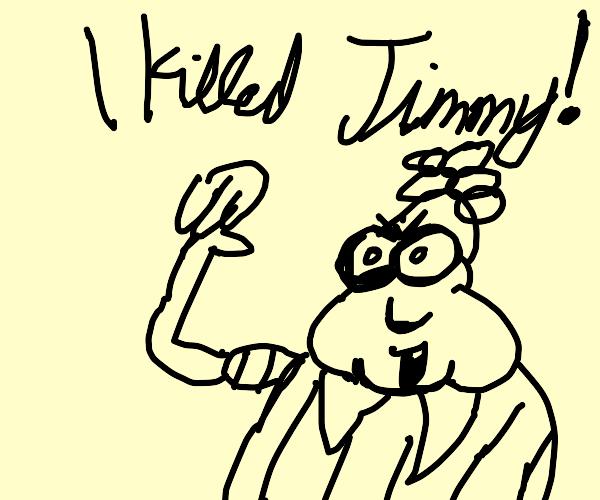 Carl killed jimmy
