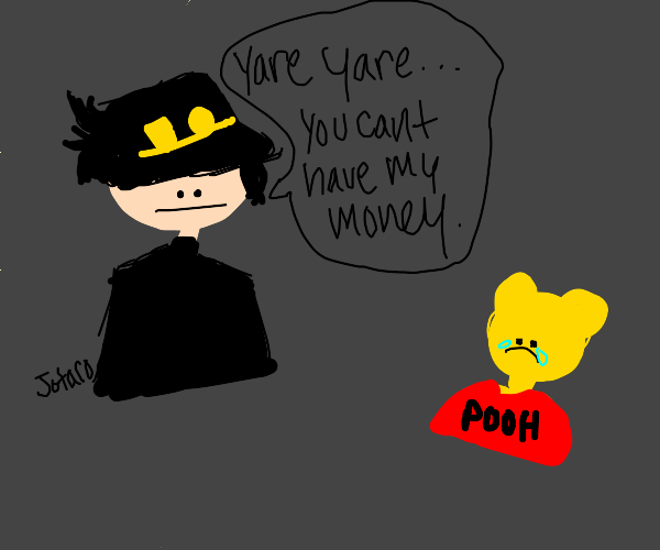 jotaro doesn't want to give his money to Pooh
