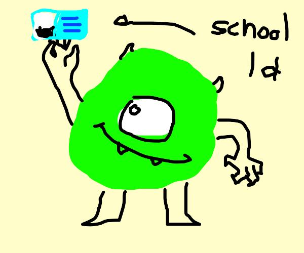Mike Wazowski shows off his school id