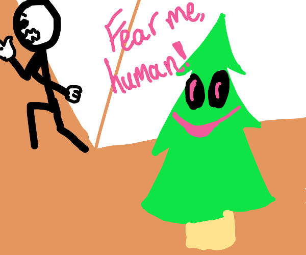 Evil Christmas tree says fear me,scares human