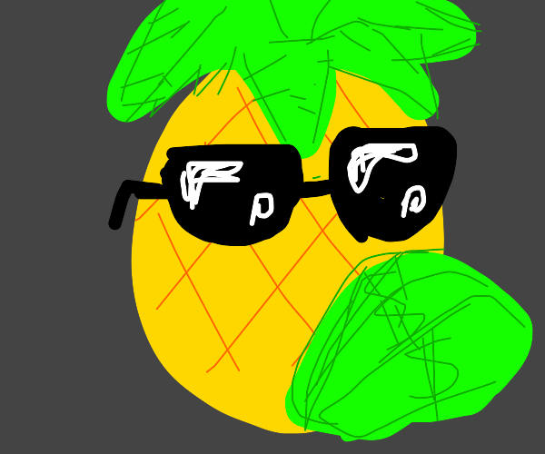 Pineapple is pimpin that cash