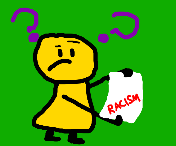 Racism on Paper?