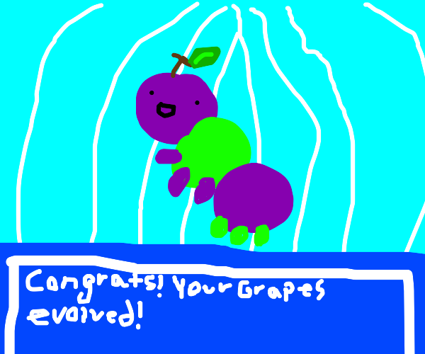 Grapes evolved into... Grapepillar!