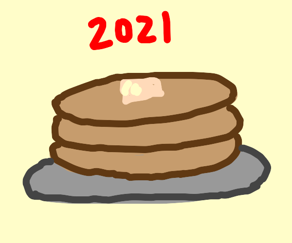 Pancakes for 2021!