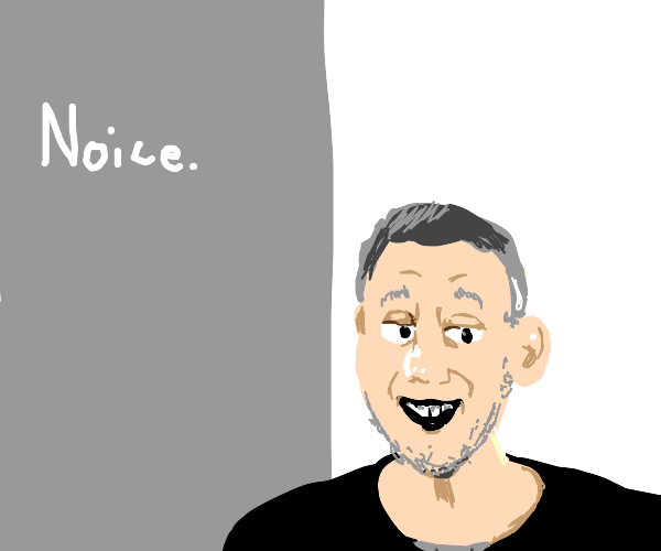 """Michael Rosen states that things are """"noice"""""""