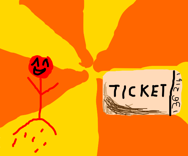 The joy of having a Ticket!