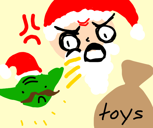 Santa yells at Santa Yoda with a mustache