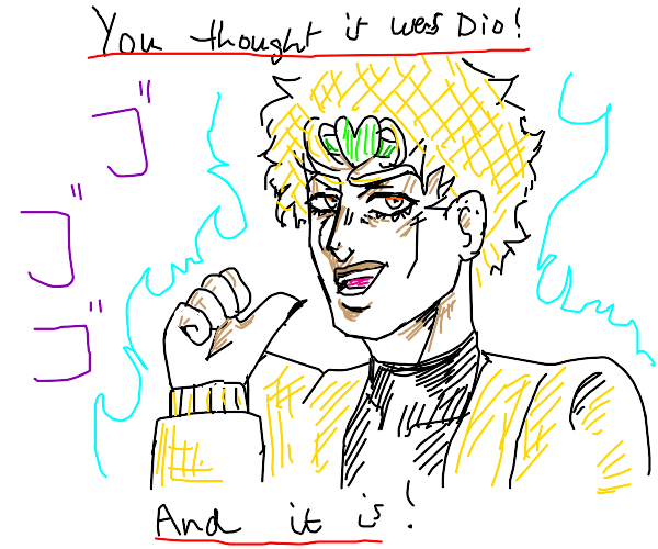 You thought it was Dio! And it is....
